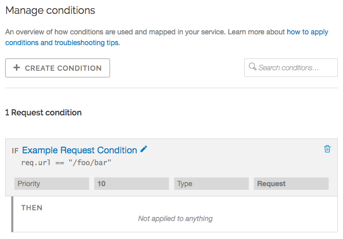 the manage conditions page displaying a single, unattached request condition
