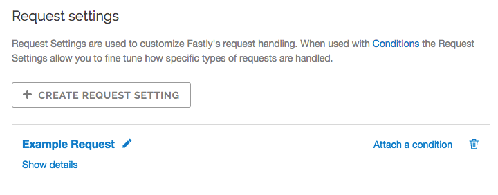 an example request setting without attached condition