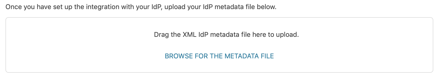 the IdP metadata box